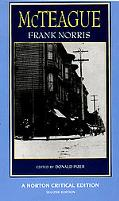 McTeague A Story of San Francisco  Authoritative Text, Contexts, Criticism