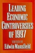 Leading Economic Controversies of 1997