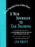 New Approach to Ear Training A Programmed Course in Melodic and Harmonic Dictation