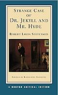 Strange Case of Dr. Jeykll and Mr. Hyde An Authoritative Text, Backgrounds and Context, Perf...