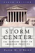 Storm Center The Supreme Court in American Politics