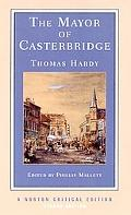 Mayor of Casterbridge An Authoritative Text Backgrounds and Contexts Criticism