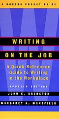 Writing on the Job A Norton Pocket Guide