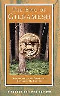 Epic of Gilgamesh A New Translation, Analogues, Criticism
