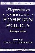 Perspectives on American Foreign Policy Readings and Cases