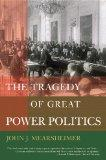 The Tragedy of Great Power Politics (College Edition)  (The Norton Series in World Politics)