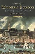 History of Modern Europe From the Renaissance to the Present