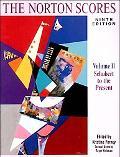 Norton Scores A Study Anthology  Schubert to the Present