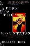 A Fire On The Mountains : Exploring the Human Spirit from Mexico to Madagascar