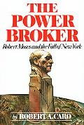 Power Broker Robert Moses and the Fall of New York