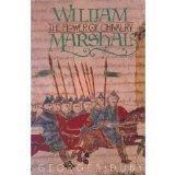 William Marshall: The Flower of Chivalry