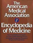 Amer.med.assn.encyclopedia of Medicine