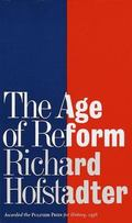 Age of Reform From Bryan to F.D.R.