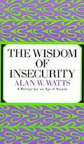 Wisdom of Insecurity