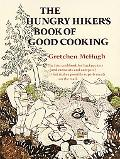Hungry Hikers Book of Good Cooking