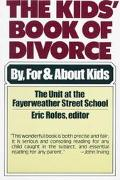 Kids' Book of Divorce: By, for and about Kids