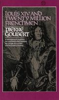 Louis XIV and the Twenty Million Frenchmen