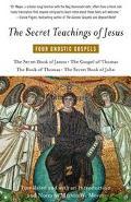 Secret Teachings of Jesus Four Gnostic Gospels