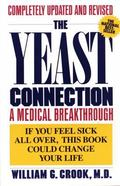 Yeast Connection A Medical Breakthrough