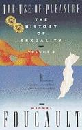 Use of Pleasure The History of Sexuality