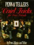 Cruel Tricks for Dear Friends - Penn Jillette - Paperback - Red letter ed., 1st ed
