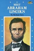 Meet Abraham Lincoln - Barbara Cary