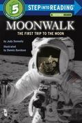 Moonwalk The First Trip to the Moon