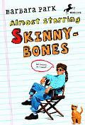 Almost Starring Skinny-bones
