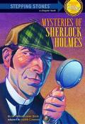 Mysteries of Sherlock Holmes Based on the Stories of Sir Arthur Conan Doyle