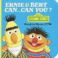 Ernie and Bert Can, Can You?