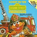 A Visit to the Sesame Street Firehouse: Featuring Jim Henson's Sesame Street Muppets