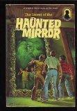The Secret of the Haunted Mirror  (Three Investigators)