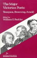 The Major Victorian Poets: Tennyson, Browning, Arnold. (Riverside editions)