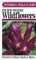 Field Guide to Pacific States Wildflowers Field Marks of Species Found in Washington, Oregon...