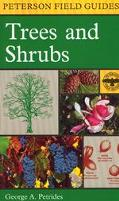 Field Guide to Trees and Shrubs Northeastern and North-Central United States and Southeaster...