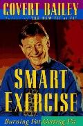 Smart Exercise:burning Fat,getting Fit