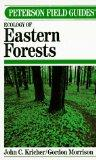 Peterson Field Guides:  A Field Guide to Ecology of  Eastern Forests of North America