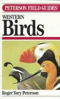 Field Guide to Western Birds A Completely New Guide to Field Marks of All Species Found in N...