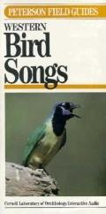 Western Bird Songs: Cassette (Peterson Field Guides (R) Series)
