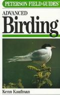 Field Guide to Advanced Birding Birding Challenges and How to Approach Them