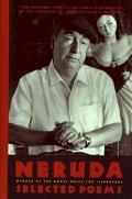Pablo Neruda Selected Poems/Bilingual Edition
