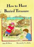 How to Hunt Buried Treasure - James M. Deem - Hardcover