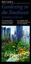 Taylor's Guide to Gardening in the Southwest, Including California - Roger Holmes - Paperback