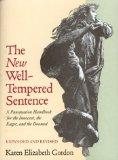 The New Well Tempered Sentence: A Punctuation Handbook for the Innocent, the Eager, and the ...