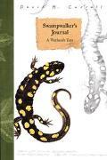 Swampwalker's Journal: A Wetlands Year - David M. Carroll - Hardcover