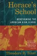 Horace's School Redesigning the American High School