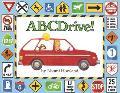 Abcdrive! A Car Trip Alphabet