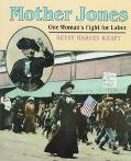 Mother Jones: One Woman's Fight for Labor