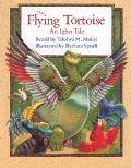 The Flying Tortoise: An Igbo Tale - Tololwa M. Mollel - Hardcover