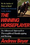 Winning Horseplayer A Revolutionary Approach to Thoroughbred Handicapping and Betting